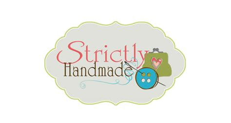 Strictly Handmade - strictly handmade