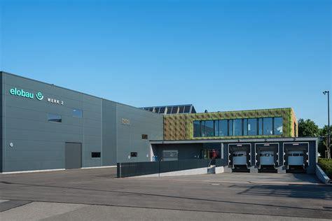 architekt leutkirch neubau eines logistikzentrums f 252 r elobau sensor technology