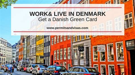 Work Permit After Mba In Denmark by Immigrate To Denmark With A Green Card Apply For Visa