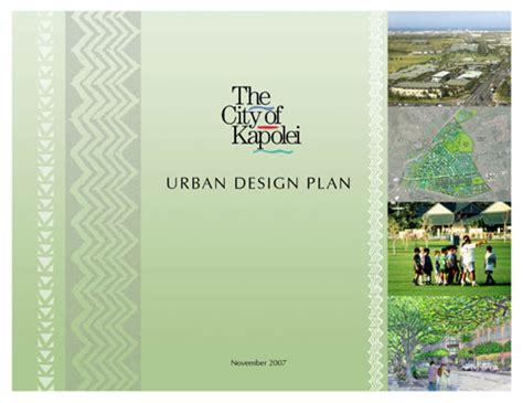 kapolei design guidelines kapolei urban design plan the city of kapolei