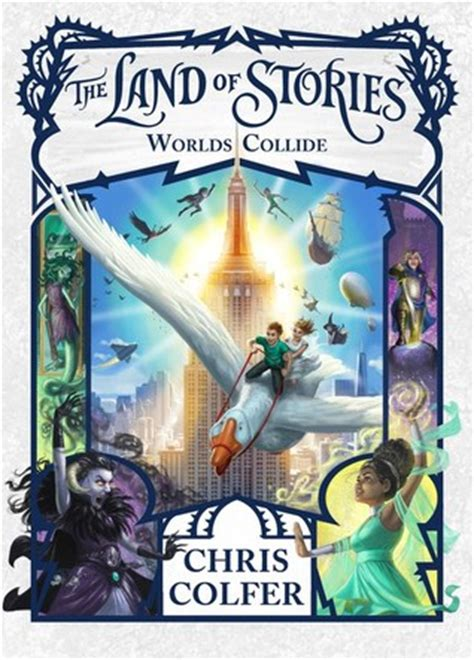 when worlds collide the collide series books worlds collide the land of stories 6 by chris colfer