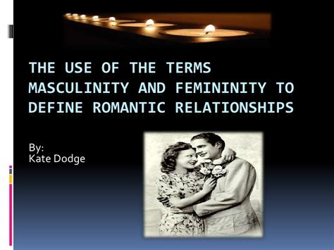 Femininity And Masculinity Essay by Kate Dodge Gender Roles Powerpoint