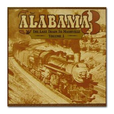 last tour vol 1 last to mashville volume 1 alabama 3 shop