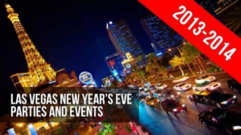 las vegas 2014 new years las vegas new year s 2013 2014 guide