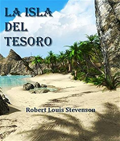 la isla del tesoro amazon com la isla del tesoro spanish edition ebook robert louis stevenson kindle store