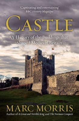 castle of water a novel castle by marc morris waterstones