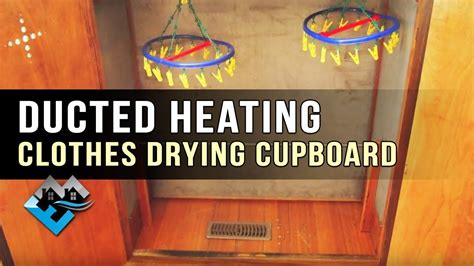 how to build a heated cabinet how to do a ducted clothes drying cupboard youtube