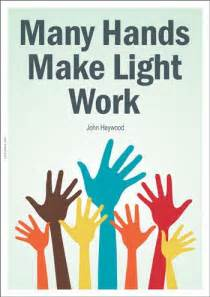 many make light work best 20 teamwork poster ideas on