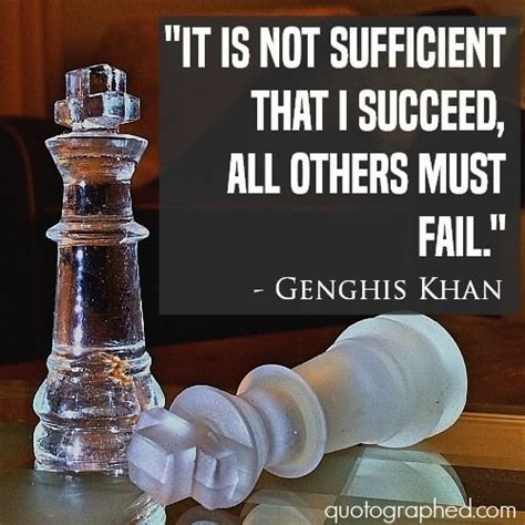 This Is Not Sufficient genghis khan quote on competition it is not sufficient