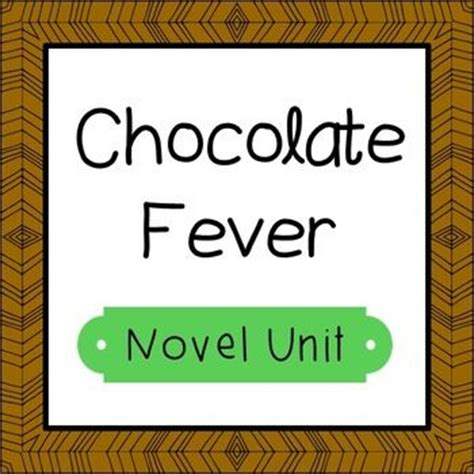 chocolate fever book report chocolate fever novel unit study activities book