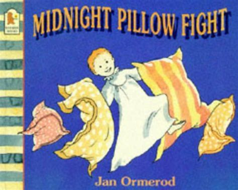 my pillow keeps moving books children s books reviews midnight pillow fight bfk