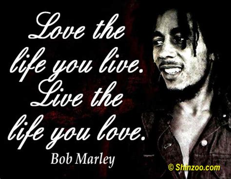 bob marley one love biography 28 bob marley quotes about life and love that will always