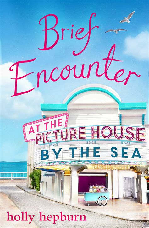 by the sea comingsoonnet brief encounter at the picture house by the sea ebook by