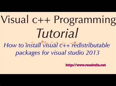 visual studio installer tutorial 2013 how to install visual c redistributable packages for