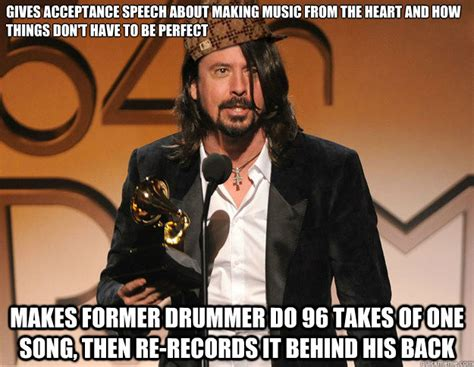 Dave Grohl Meme - scumbag dave grohl memes quickmeme