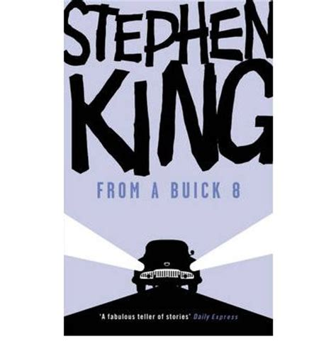 from a buick 8 from a buick 8 stephen king 9780340952665