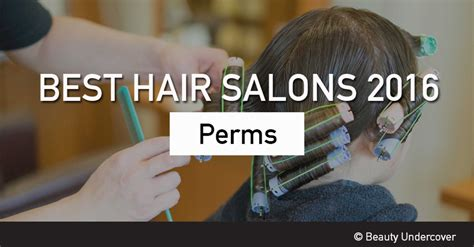 salons perms still popular best hair salons for perms in singapore