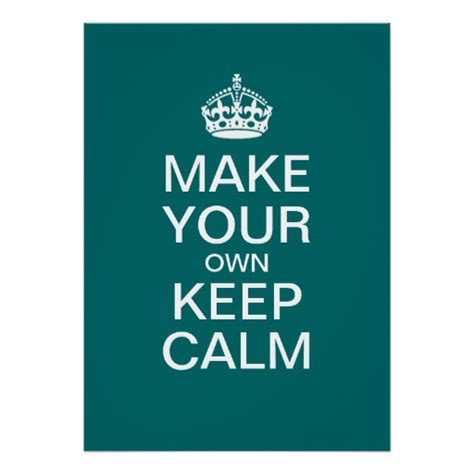 create your own building make your own keep calm poster template zazzle