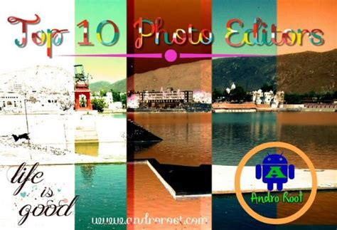 best quality app top 10 quality photo editor app for android