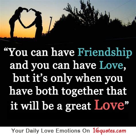 famous quotes about love and friendship quotesgram