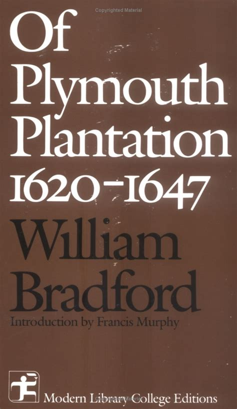 from of plymouth plantation sparknotes 25 best ideas about william bradford on