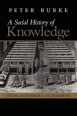 education a series of lectures concerning knowledge of in its relation to human classic reprint books a social history of knowledge from gutenberg to diderot