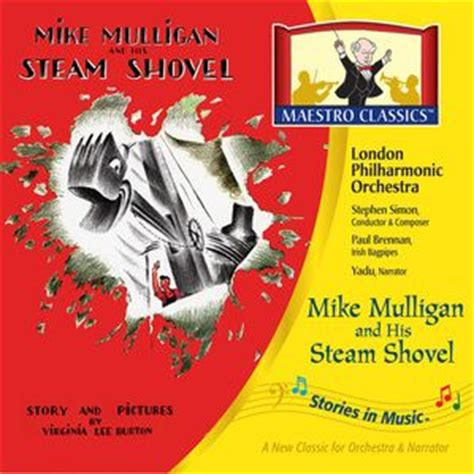 my shovel books 78 best images about mike mulligan and his steam shovel