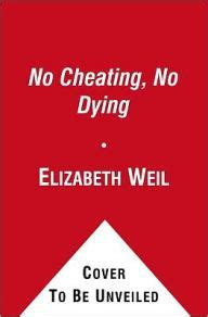 No More Dying Then no no dying i had a marriage then i tried to make it better by elizabeth weil
