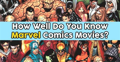 marvel film quizzes how well do you know marvel comics movies quizpug