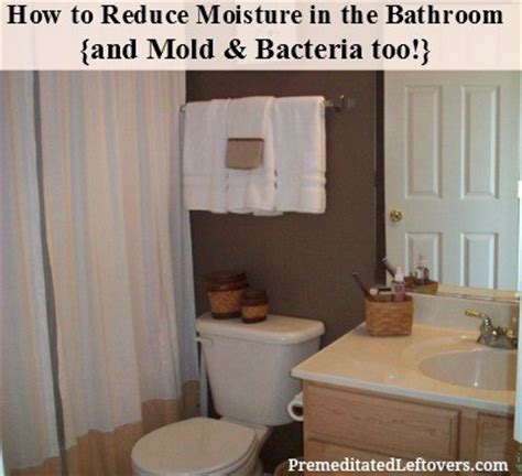 how to reduce moisture in the bathroom