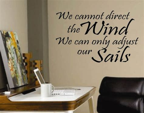 sailmaker themes quotes adjust our sails nautical vinyl decal wall lettering