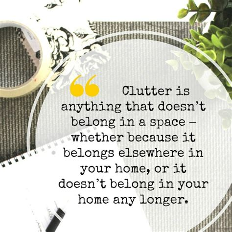 clutter intervention how your stuff is keeping you stuck books top 10 clutter quotes inspiration for decluttering
