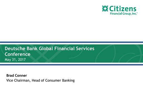 deutsche bank investment services citizens financial cfg presents at deutsche bank