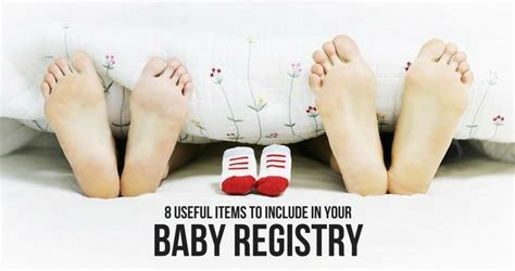 8 useful items to include in your baby registry