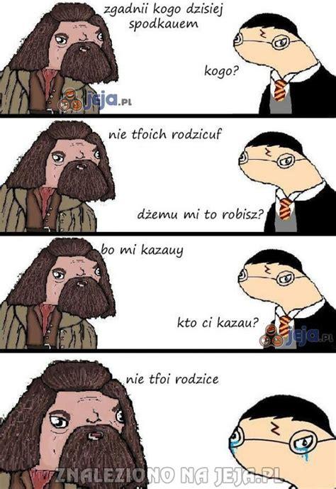 Faget Memes - harry ploter i żarty hagrida obrazki jeja pl