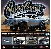 Mad Maxs Magnum Opus Made For Real By West Coast Customs
