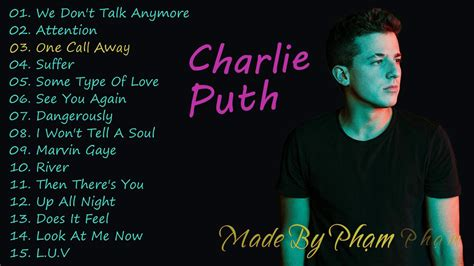 charlie puth songs 2017 charlie puth the best songs 2017 youtube