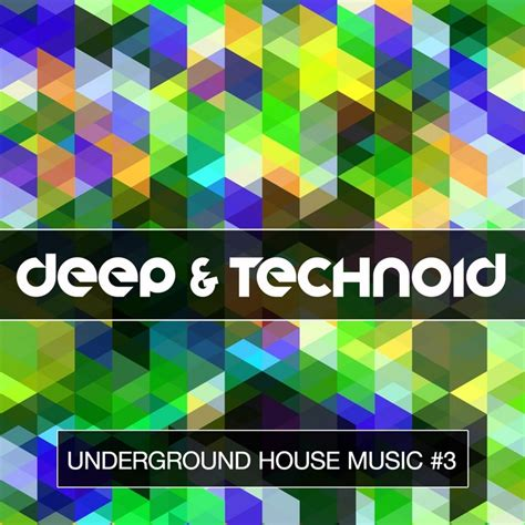 Various Deep Technoid Underground House Music Vol 3 At Juno Download