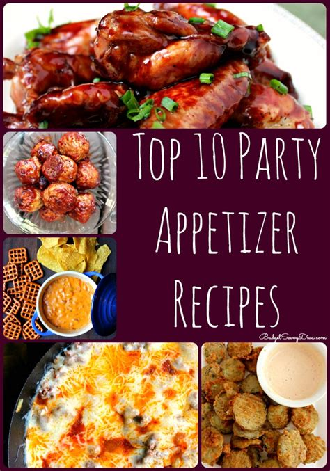 top 10 party appetizer recipes roundup budget savvy diva