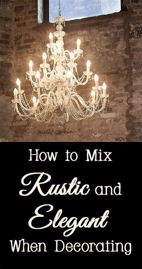 rustic elegant home decor how to mix rustic and elegant when decorating home decor