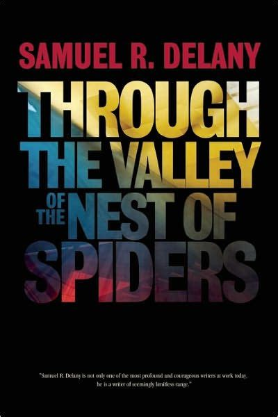 The Nest Paperback through the valley of the nest of spiders by samuel r