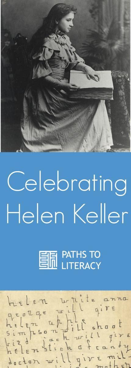 helen keller biography kid friendly in celebration of helen keller paths to literacy