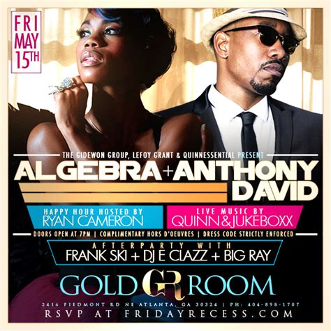 gold room atlanta dress code quot professional recess quot presents algebra and anthony david this friday at the fabulous gold