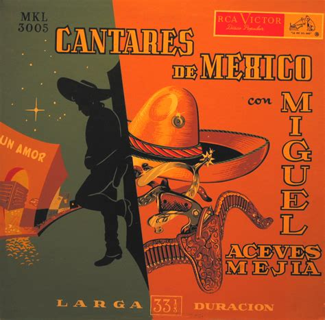 Meja Victor miguel aceves mej 237 a cantares de mexico rca victor global groove independent