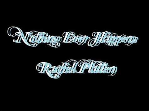 nothing ever happens rachel platten nothing ever happens rachel platten lyrics youtube