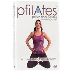 pfilates dvd pelvic floor pilates for incontinence