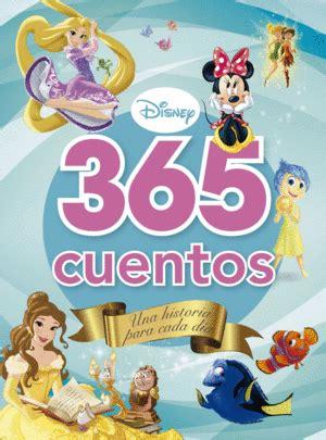 cuentos para 365 dias 8430592822 365 cuentos una historia para cada d 205 a 365 cuentos disney libro en papel 9788499517353