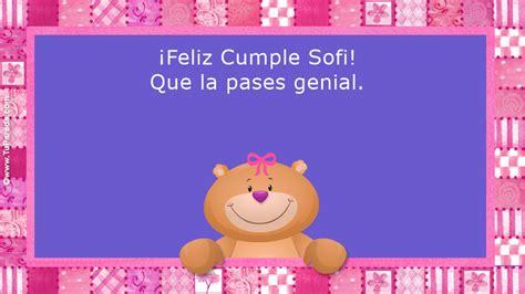 imagenes feliz cumpleaños sofia feliz cumple sofi nombres tarjetas