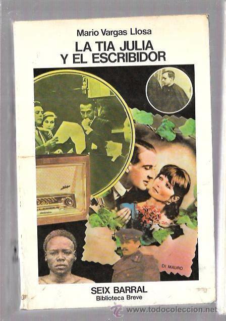 libro la tia julia y la tia julia y el escribidor mario vargas llos comprar en todocoleccion 51701536