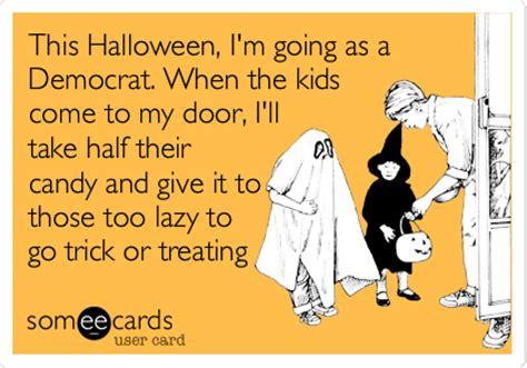 Republican Halloween Meme - this halloween i m going as a democrat when the kids